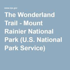 The Wonderland Trail - Mount Rainier National Park (U.S. National Park Service)