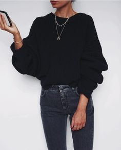 Oversized sweater + skinny jean.