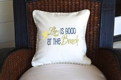 Life is Good at the Beach Nautical Pillow by StylishLiving1, $35.00