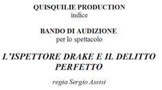 Claudia Grohovaz: BANDO DI AUDIZIONE - L'ISPETTORE DRAKE E IL DELITT...