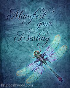 Manifest Your Destiny Dragonfly print