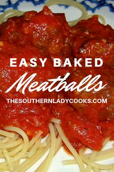 Nutritious Snack Tips For Equally Young Ones And Adults Baked Meatballs For Spaghetti Or Appetizers - The Southern Lady Cooks Barbecue Recipes, Meat Recipes, Cooking Recipes, Recipies, Italian Dishes, Italian Recipes, Italian Cooking, Easy Baked Meatballs, Meatball Bake