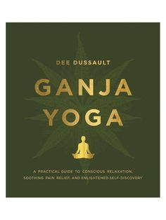 Yogis have been using cannabis to enhance spiritual practice for millennia. Unfortunately, we've lost this tradition in the modern practice of yoga, and along with it the ability to truly relax, self-connect, and find peace. In Ganja Yoga, Dee Dussault, certified yoga instructor and the first person to bring ganja yoga classes to North America, finally takes this ancient tradition mainstream. zen mamma yoga anxiety depression affiliate the lighter side of yoga let's yoga baby.