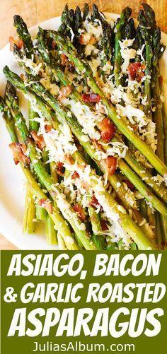 Asiago Cheese, Bacon, and Garlic Roasted Asparagus