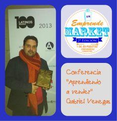 """Conferencia """"Aprendiendo a vender"""" de Gabriel B. Venegas, director de Pásalo, agencia de comunicación social"""
