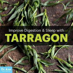 Tarragon - Dr. Axe http://www.draxe.com #health #holistic #natural