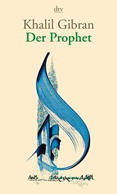 Der Prophet von Khalil Gibran…