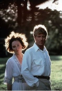 """I had a farm in Africa""................Meryll Streep and Robert Redford                                                                                                                                                                                 Plus"