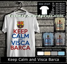 Keep Calm and VISCA BARCA, t-shirts for Barca lovers