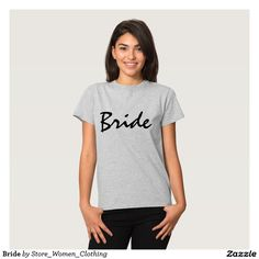 Bride T-shirt Shop wedding #bridal #party #shirts and accessories, as well as gifts for moms and wives who make your heart shine! Welcome to our store!