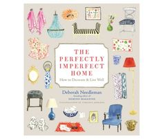 Book - The Perfectly Imperfect Home.