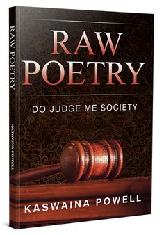 Buy Raw Poetry, Do Judge Me Society by Kaswaina Powell and Read this Book on Kobo's Free Apps. Discover Kobo's Vast Collection of Ebooks and Audiobooks Today - Over 4 Million Titles! Judge Me, Poetry, This Book, Free Apps, Audiobooks, Ebooks, Beautiful, Collection, Products