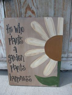 "Hand Painted Primitive Daisy Flower Garden Sign ""Everyone Needs Sunshine, Freedom and Flowers"" OR Bloom where you are Planted. Size 15""x12"" not including wire hanger"