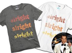 Matthew McConaughey Launches Alright Alright Alright Slogan T-Shirts From His Own Line?Get Them Now!
