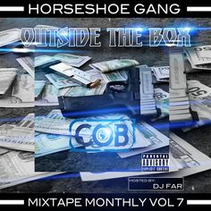 Mixtape Monthly Vol 7 from Horseshoe Gang