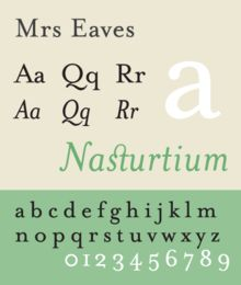 Mrs Eaves font (Licko 1996) #mewithoutYou