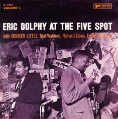 Eric Dolphy & Booker Little - Live At The Five Spot