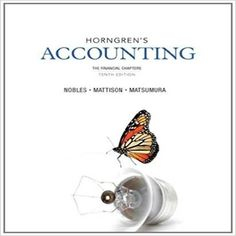 Horngrens financial and managerial accounting edition by nobles mattison and matsumura solution manual 0133251241 9780133251241 Brenda L. Mattison Ella Mae Matsumura Horngren's Financial Managerial Accounting Tracie L. Learn Accounting, Accounting Cycle, Accounting Course, Accounting Books, Financial Accounting, Accounting Information, Business Accounting, Financial Statement Analysis, Accounting
