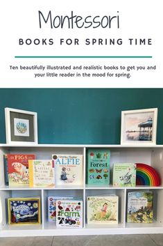 Montessori Friendly Books for Spring time, 10 books to read with toddlers in Spring