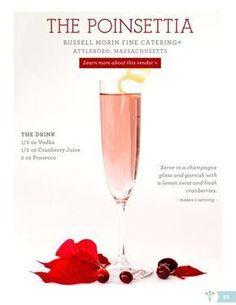 the Poinsettia Cocktail via: WeddingWire