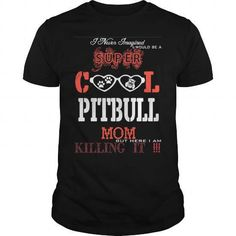 i am a proud mom of a freaking awesome pitbull T-Shirts & Hoodies