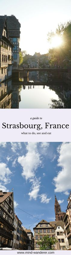 A guide to Strasbourge, France - my tips, experiences and recommendations, travel guide, reisen, frankreich, straßburg, städtetrip, europa, europe