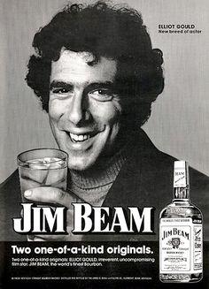 ELLIOT GOULD. JIM BEAM, the world's finest bourbon.