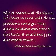 #lecciones de vida, Maestros y discípulos..., Vive en el presente siempre