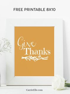 Printable Give Thanks Wall Art CarrieElle.com Free Thanksgiving Printables, Thanksgiving Place Cards, Thanksgiving Crafts For Kids, Thanksgiving Table Settings, Thanksgiving Decorations, Free Printables, Fall Decorations, Inspirational Wall Art, Wall Art Quotes