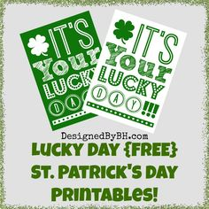 St Patricks Day free printables from http://designedbybh.com/2014/02/20/lucky-day-free-st-patricks-day-printables/