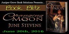 Novel Spotlight – CHANGING MOON by June Stevens – Paranormal Romance – Plus Giveaway!