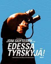 lataa / download EDESSÄ TYRSKYJÄ! epub mobi fb2 pdf – E-kirjasto