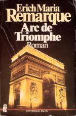 Erich Maria Remarque: Arch of Triumph (German: Arc de Triomphe) is a 1945 novel by Erich Maria Remarque. In it, he writes about stateless refugees' life in Paris before World War II. It was the second book of his, after All Quiet on the Western Front, to appear on bestseller lists worldwide.[1]. It was made into a feature film in 1948 and remade as television film in 1985.