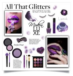 """""""All That Glitters!"""" by diane1234 ❤ liked on Polyvore featuring BARIELLE, In Your Dreams, Forever 21, MAC Cosmetics, shu uemura, By Terry, Mimi So, OPI, Real Purity and NYX"""