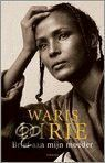 ls Waris Dirie haar moeder voor een levensreddende operatie naar Europa haalt, slaat de aanvankelijke vreugde over het weerzien al snel om in een sfeer van verwijten over en weer en in diep verdriet. Waris realiseert zich hoe groot de kloof is tussen haar en haar moeder, en hoe onlosmakelijk pijn en liefde met elkaar verbonden zijn. In een lange, emotionele brief aan haar moeder schrijft Waris Dirie in haar nieuwste boek nietsontziend over haar psychische wonden die maar niet genezen, over…