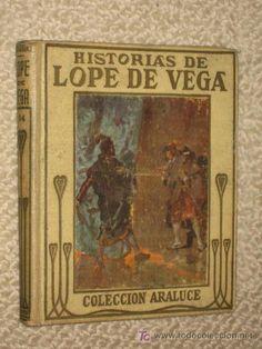 Historias de Lope de Vega. Colección Araluce. Circa 1930 Ilustrado por Albert - Foto 1