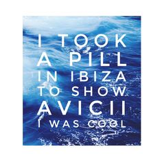 I Took A Pill In Ibiza. Mike Posner. #lyrics #Ibiza