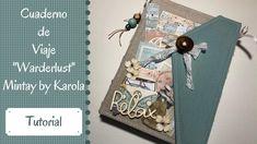 """Cuaderno de Viaje """"Warderlust"""" Mintay by Karola MAS SCRAP Mini Albums Scrap, Mini Scrapbook Albums, Scrapbook Paper, Scrapbooking, Paper Pin, Travel Album, Mini Album Tutorial, Paper Crafts, Diy Crafts"""