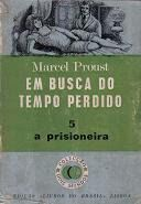 .   Dos Meus Livros: Em Busca do Tempo Perdido - vol. 5 - A Prisioneira...
