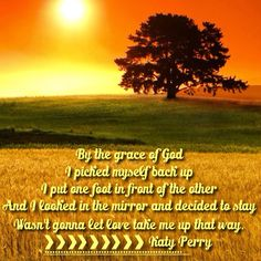 Katy Perry's By the grace of God Let There Be Love, Let It Be, Katy Perry Lyrics, Life Hurts, Lyrics To Live By, Take Me Up, Look In The Mirror, That Way, Fails
