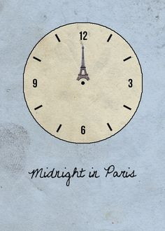 Midnight in Paris...
