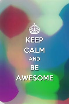 Keep calm poster if you follow me and you are awesome