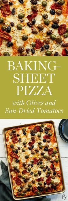 Baking-Sheet Pizza with Olives and Sun-Dried Tomatoes #purewow #christmas #pizza #family #holiday #recipe #food #cooking #appetizer #dips #party