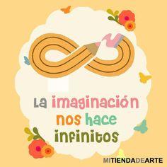 La #imaginación nos hace infinitos