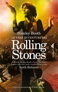 "Stanley Booth, ""Le vere avventure dei Rolling Stones"", Varia."
