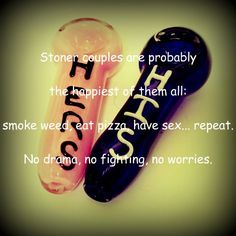 Stoner love <3