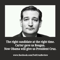 "He's the next ""Great One"" I feel it in my heart and soul. Ted Cruz 2016 Let's Not Let Him Down!!!"