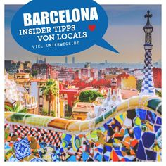 3 Tage Barcelona: Insidertipps mit Sehenswürdigkeiten - Travel and Extra Travel Pictures, Travel Photos, Reisen In Europa, Barcelona Travel, World Traveler, Lonely Planet, Italy Travel, Travel Photography, Vacation