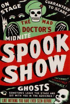 Spook Show.