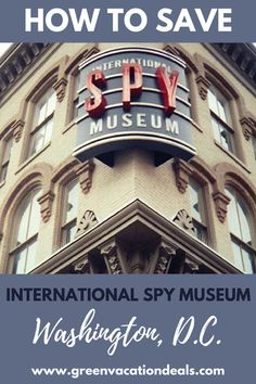 Things to Do in Washington DC - visit the International Spy Museum! Find out what you'll see and experience at the International Spy Museum in Washington DC and how you can get a discount on admission! #washingtondc #spy #museum #washingtondctrip